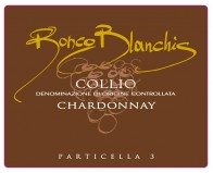 We have tasted for you Ronco Blanchis' Chardonnay Particella 3